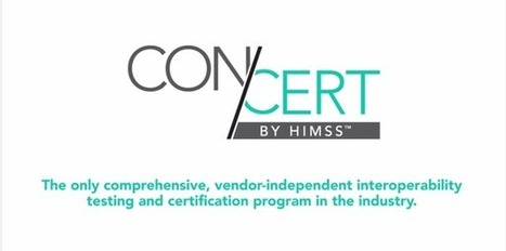 HIMSS Launches EHR/HIE Interoperability Testing & Certification Program | Health, Digital Health, mHealth, Digital Pharma, hcsm latest trends and news (in English) | Scoop.it