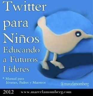 Twitter para niños, Educando a Futuros Líderes - Congreso TIC | Escuela y Web 2.0. | Scoop.it