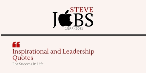 Steve Jobs Quotes For Inspirational and Leadership For Success In Life | Agile For Startups | Scoop.it
