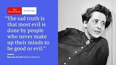 The Economist - Hannah Arendt was one of the most... | Facebook | Sustainable Economics | Scoop.it