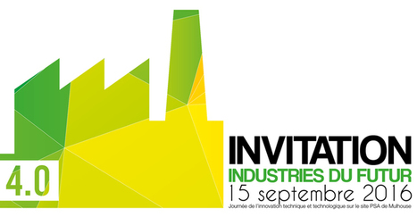 Industrie du futur : rendez-vous le 15 septembre 2016 - FrenchTech Alsace   Automatisation industrielle   Scoop.it