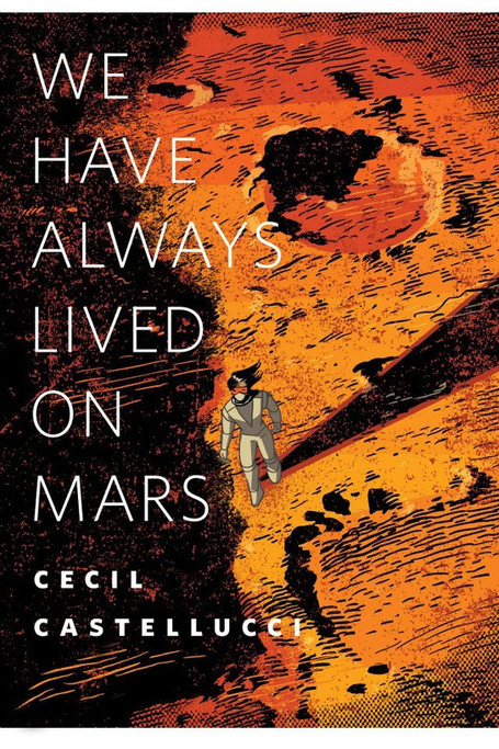 We Have Always Lived on Mars | Young Adult Novels | Scoop.it