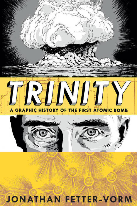 Trinity: the birth of nuclear weapons in graphic novel form   JWK World History   Scoop.it