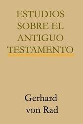 . - TEOLOGIA DEL ANTIGUO TESTAMENTO Vol.2 GERHARD VON RAD | Teología del Antiguo Testamento | Scoop.it