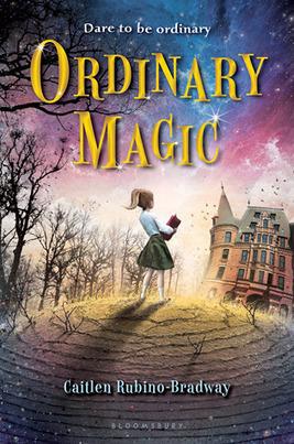 Ordinary Magic by Caitlen Rubino-Bradway | Mark Twain Nominees 2014-1015 | Scoop.it