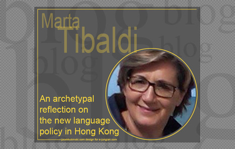 Marta Tibaldi - An archetypal reflection on the new language policy in Hong Kong | Articles, Quotes | Scoop.it