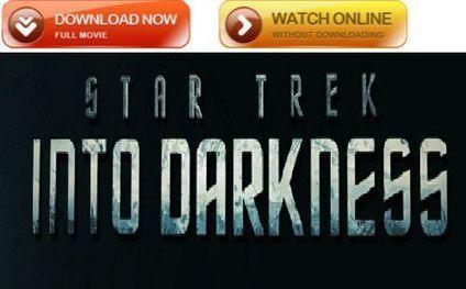Download Star Trek Into Darkness Movi | Watch Star Trek Into Darkness Online | Scoop.it