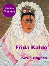 Frida Kahlo: The Little Dove   BiteSize eBooks   Scoop.it