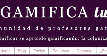 Reflexión sobre Gamificación | Educacion, ecologia y TIC | Scoop.it
