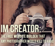IM Creator: The Free Website Builder That Any Photographer Would Kill to Have! | PHOTOGRAPHY | Scoop.it