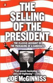 Joe McGinniss, The Selling of the President 1968 | A Cultural History of Advertising | Scoop.it