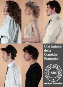 Une Histoire de la Comédie Française au théâtre Ephémère de la Comédie Française - Lutetia : une aventurière à Paris | Paris Secret et Insolite | Scoop.it