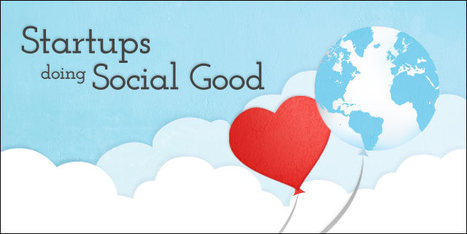 Four startups doing social good | Influenced | Scoop.it