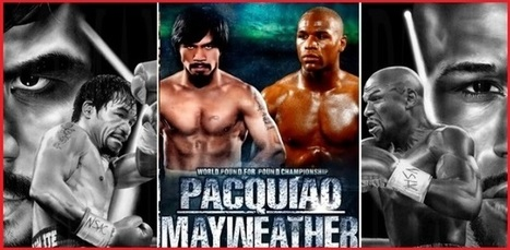 Watch Mayweather vs Pacquiao Live Stream Fight Online | Mayweather vs Pacquiao Live Stream TV | Live Stream | Scoop.it