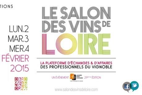 Le Salon des Vins de Loire du 2 au 4 février 2015 | Vos Clés de la Cave | Scoop.it