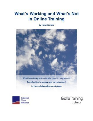 What's Working and What's Not in Online Training | Technology for Teaching and Learning | Exploring Online Teaching Tools | Scoop.it