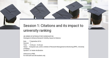 Session 1: Citations and its impact to university ranking | Research Tools Box | Scoop.it