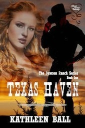 Texas Haven - kindle ebook by Kathleen Ball | Goodkindles | good Kindle Books, good eBooks, free Kindle Books | Writing, Romance, Westerns | Scoop.it