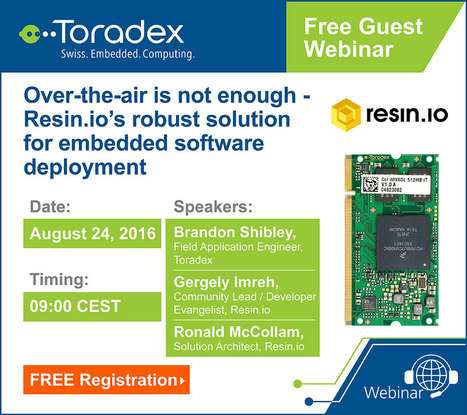 Resin.io and Toradex Joint Webinar - Colibri iMX6 System on Module | Toradex Computer Modules | Scoop.it