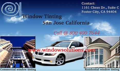 California window tinting San Jose - Windowsolutions.co | Window Tint San Jose | Scoop.it