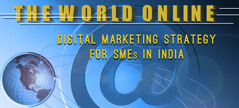 Is Digital Marketing Strategy important for Indian SMEs? | Digital Marketing | Scoop.it