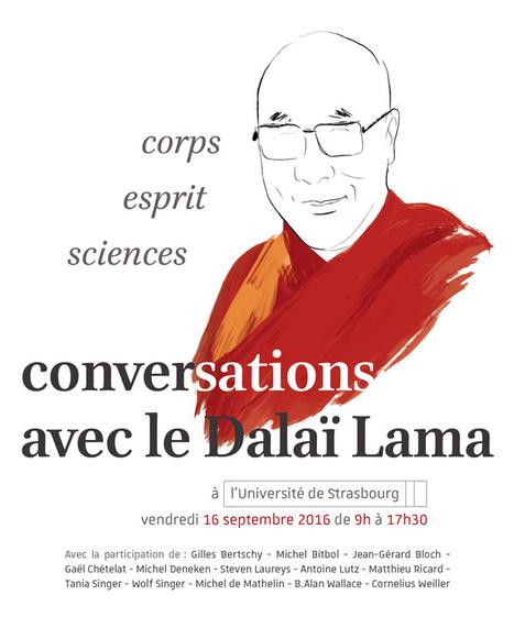 Dalai-lama 2016 Table-ronde n°1 : Neurosciences - CanalC2 : la web télévision des événements universitaires de l'Université de Strasbourg | ACTU WEB MINDFULNESS | Scoop.it