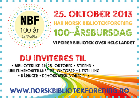 I dag fyller Norsk Bibliotekforening 99 år! - NORSK BIBLIOTEKFORENING   Skolebibliotek   Scoop.it