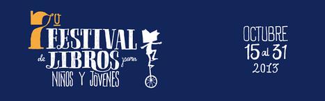 Este jueves 31 de octubre, gran cierre del 7° Festival de Libros para Niños y Jóvenes | Cultura Literaria | Scoop.it