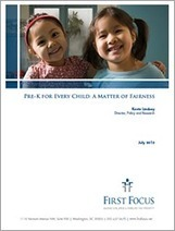 Pre-K for Every Child: A Matter of Fairness | First Focus | Early Childhood Resources | Scoop.it