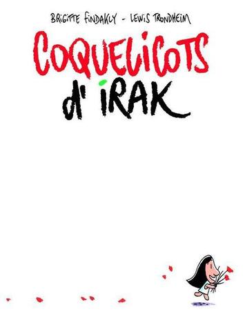 Coquelicots d'Irak : une bd pour découvrir Mossoul avant Saddam Hussein | Actualitté | Kiosque du monde : Asie | Scoop.it