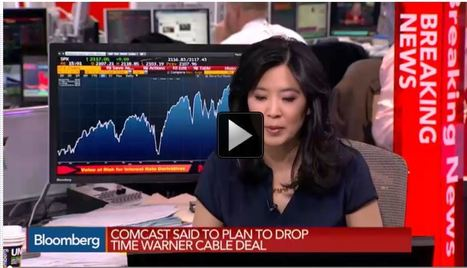 Comcast Plans to Drop Time Warner Cable Deal | Business Transformation | Scoop.it