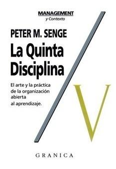 Las Organizaciones en Aprendizaje – PETER SENGE: La Quinta disciplina | PlanUBA | Scoop.it