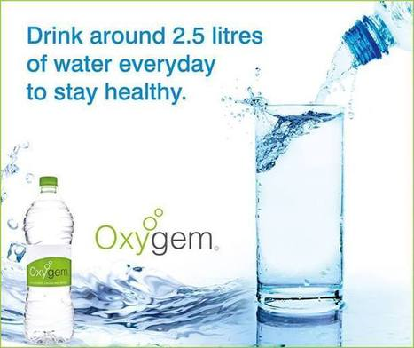 Drink around 2.5 litres of water everyday to stay healthy. | Oxygem | Scoop.it