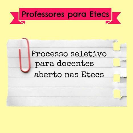 Processo Seletivo para Docentes nas ETECs - Centro Paula Souza   Telecurso TEC   Scoop.it