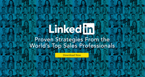 Proven Strategies From the World's Top Sales Professionals | Social Selling:  with a focus on building business relationships online | Scoop.it