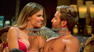 15 Reasons Why Every Guy Needs A Girl Best Friend | The Most Interesting Topics | Scoop.it