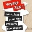 Voyage Zen – Bien préparer son voyage | Veille sur le secteur du tourisme #e-tourisme #m-tourisme | Scoop.it
