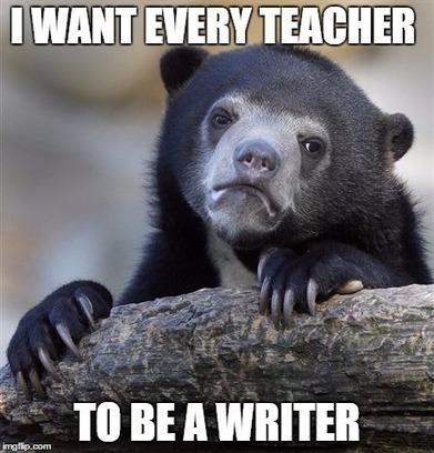 Notable Notes: Every Teacher Should Write - Metawriting   Metawriting   Scoop.it