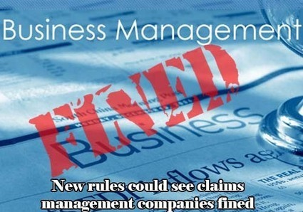 New rules could see claims management companies fined | All Accident Claims Blog | Scoop.it