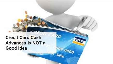 Credit Card Cash Advances Is NOT a Good Idea | Daily Personal Finance Tidbits | Scoop.it