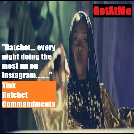 "GetAtMe CutOfTheDay Tink ""Ratchet Commandments...."" 