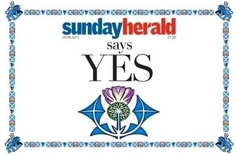 Sunday Herald becomes first paper to declare yes to independence | Independent Scotland | Scoop.it