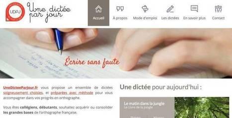 Une dictée par jour. Des dictées en ligne pour améliorer l'orthographe – Les Outils Tice | Les outils du Web 2.0 | Scoop.it