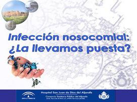 ENFERMERÍA SCCU HSJDA: Infección Nosocomial | Noticias de Enfermería | Scoop.it