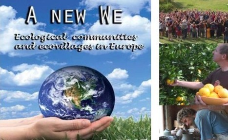 'A New We', un documentario ci racconta di 10 eco-villaggi in Europa | PaginaUno - Green Affair | Scoop.it