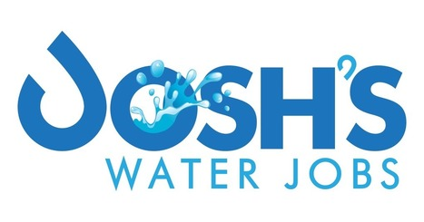 Job opportunies ! Water Jobs - Josh's Water Jobs 2016 | MAIB FTN Community Press Review 2015-2016 | Scoop.it