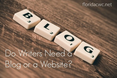 Do Writers Need a Blog or Website? - FCWC | Book Promotion and Marketing | Scoop.it