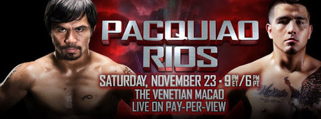 TOP RANK BOXING LIVE STREAMING ONLINE: Manny Pacquiao vs. Brandon Rios Live Streaming Online | Manny Pacquiao vs Brandon Rios | Scoop.it