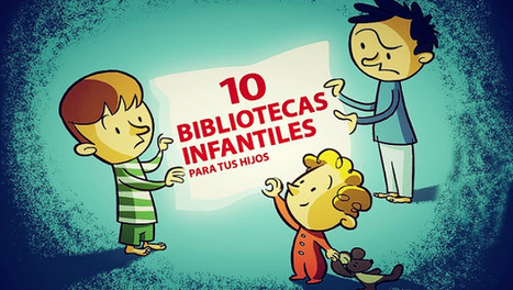 10 bibliotecas virtuales infantiles para tus hijos | RED.ED.TIC | Scoop.it