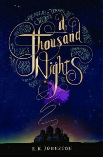 Folklore & Legends   Book Review: A Thousand Nights by E.K. Johnston   Young Adult Books   Scoop.it